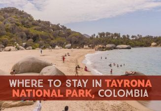 Where To Stay In Tayrona National Park Colombia cover