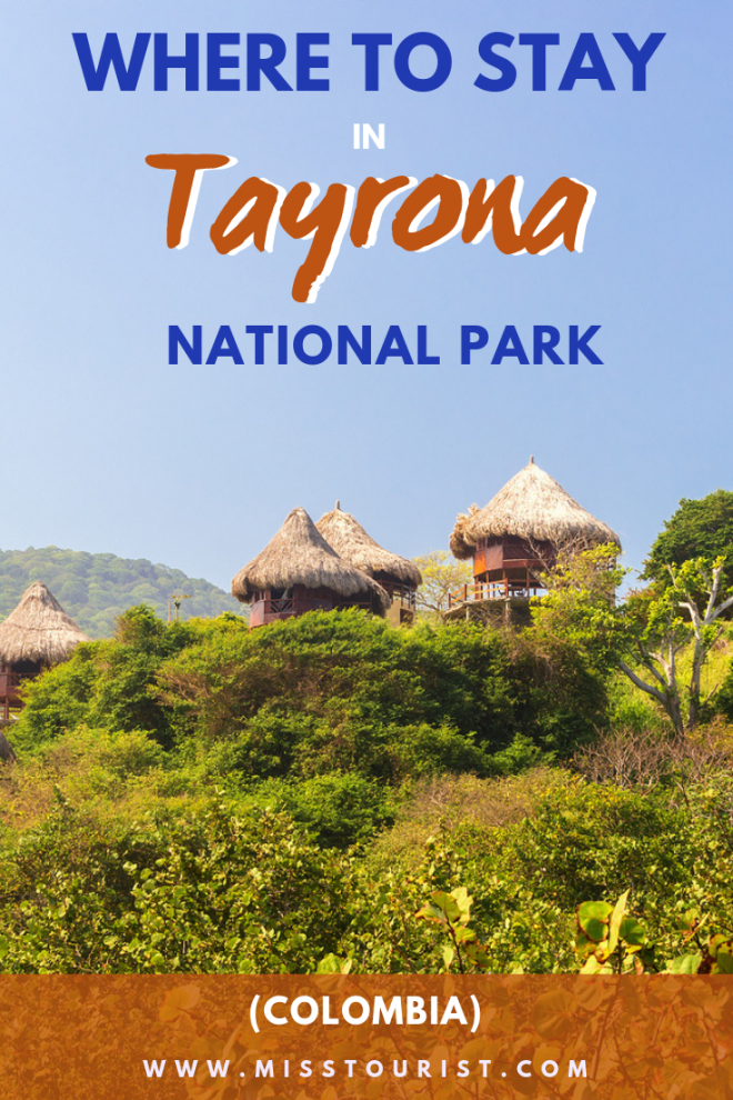 Where To Stay In Tayrona National Park Colombia in the park and close to it