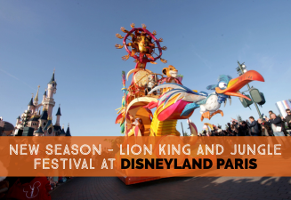 Disneyland Paris Discount Package During The New Season Of Lion King And Jungle Festival cover