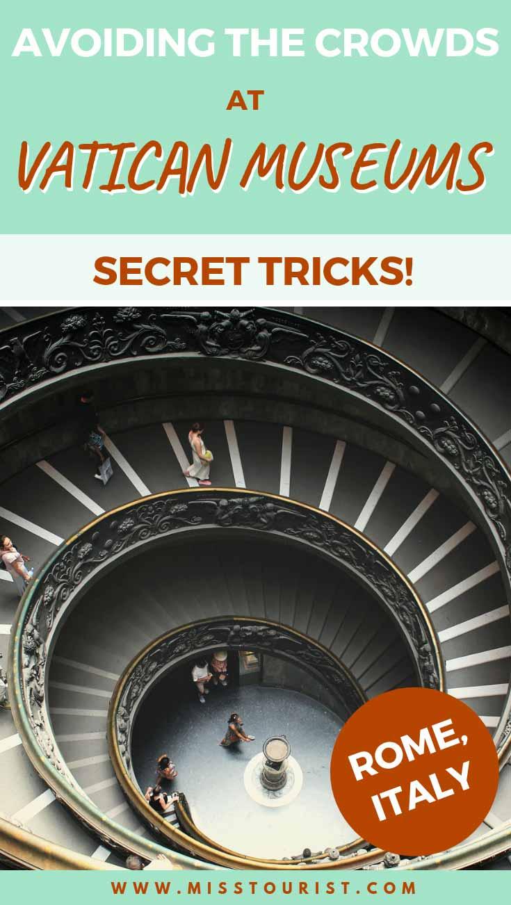Avoiding the crowds at Vatican Museums - Secret Tricks