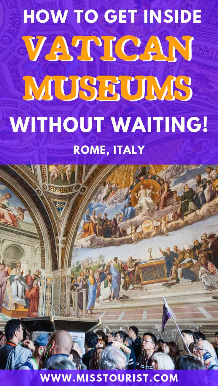 How To Get Inside Vatican Museums Without Waiting
