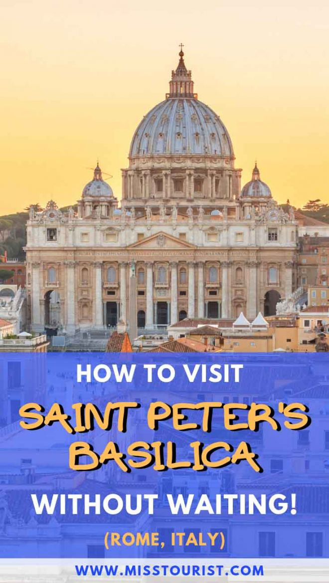 How To Visit St. Peter's Basilica in Rome, Italy Without Waiting Italy