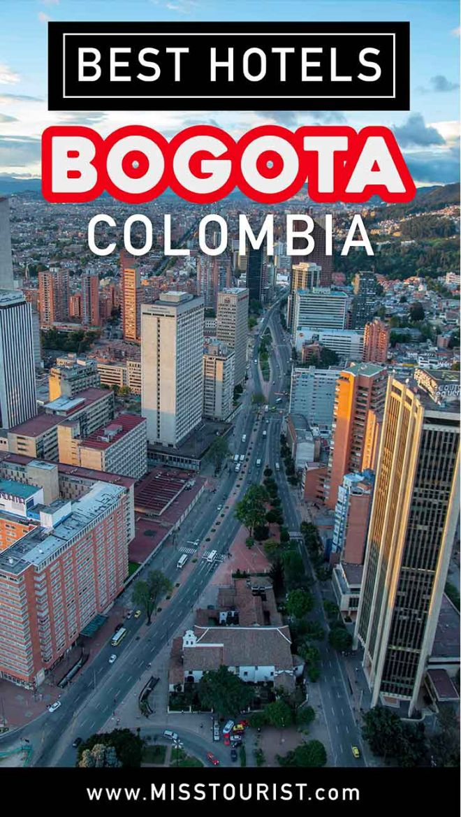 best hotels in bogota colombia