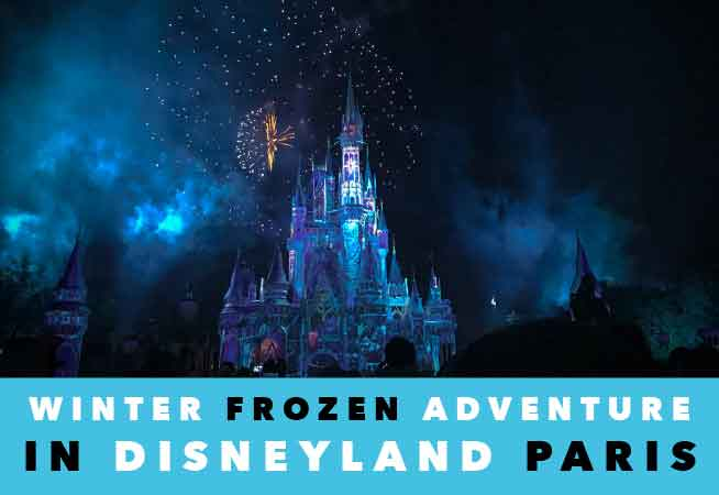 Disneyland Paris Winter Frozen Adventure
